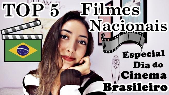 TOP 5 Filmes Nacionais dia do cinema brasileiro