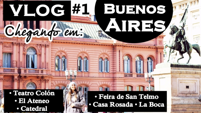 Vlog Buenos Aires