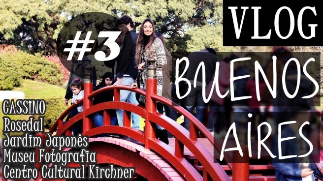 vlog-3-buenos-aires